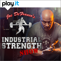 Joe DeFranco's Industrial Stength Show