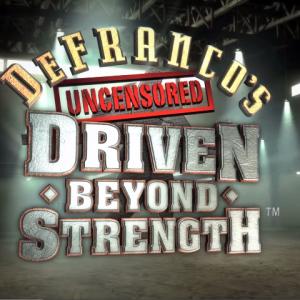 Driven Beyond Strength™ Premiere episode!