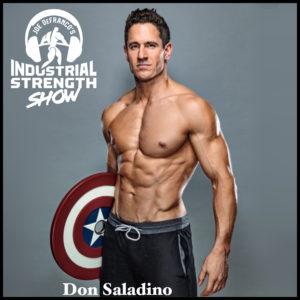 Superhero Coach Don Saladino Shares His Go-To Training Split, Best Business/Life Advice & More!