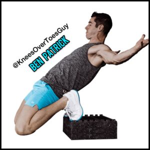 """The Truth About """"Knees Over Toes"""" Training w/ Ben Patrick!"""