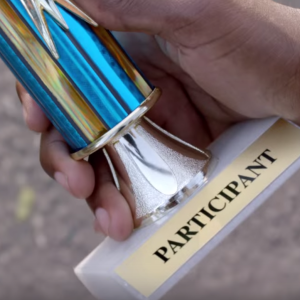 """Death to the """"Participation Trophy""""!"""