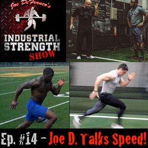 Joe D. Talks Speed!